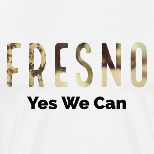 Fresno - Yes We Can - Men's Premium T-Shirt