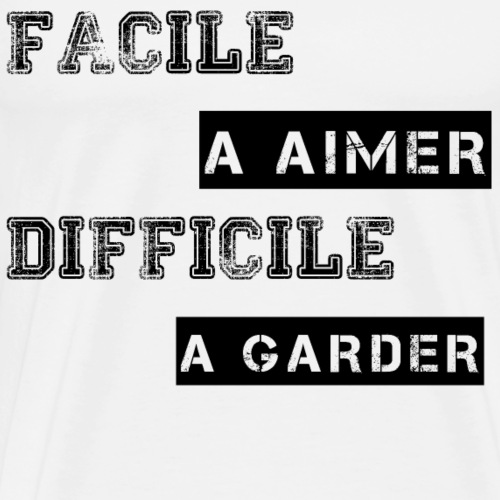 FACILE A AIMER - Men's Premium T-Shirt