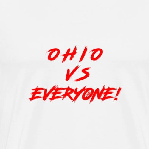 OHIO VS EVERYONE - Men's Premium T-Shirt