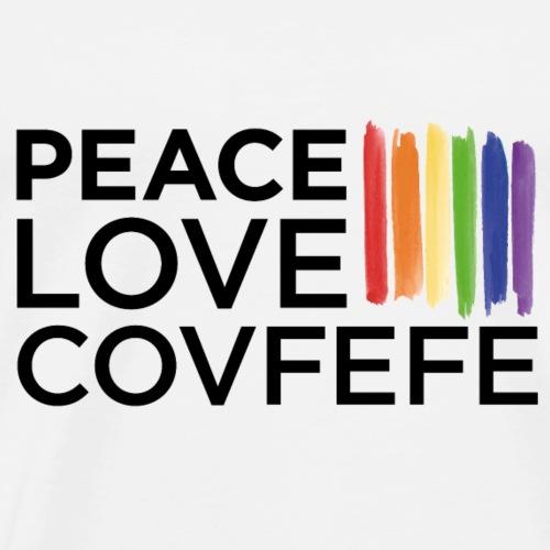 Peace. Love. Covfefe - Men's Premium T-Shirt