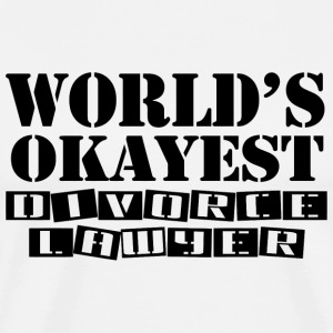 Divorce lawyer - world's okayest divorce lawyer - Men's Premium T-Shirt