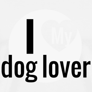 Dog lover - i love my dog lover - Men's Premium T-Shirt