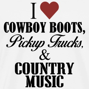 Country music - i love cowboy boots pickup truck - Men's Premium T-Shirt