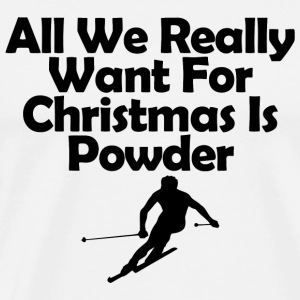 Skiing - all we really want for christmas is pow - Men's Premium T-Shirt