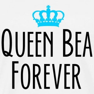 Bea - Queen Bea Forever - Men's Premium T-Shirt