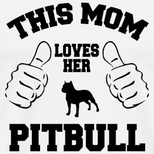 Pitbull - this mom loves her pitbull - Men's Premium T-Shirt