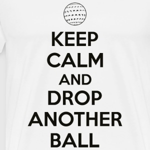 Golf - Keep calm and drop another ball - Men's Premium T-Shirt