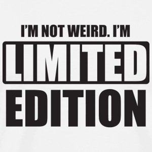 Gamer - I'm not weird. I'm limited edition - Men's Premium T-Shirt