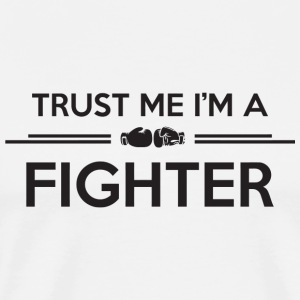 Boxing - Boxing: Trust me I'm a fighter - Men's Premium T-Shirt