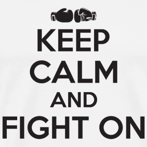 Boxing - Boxing: keep calm and fight on - Men's Premium T-Shirt