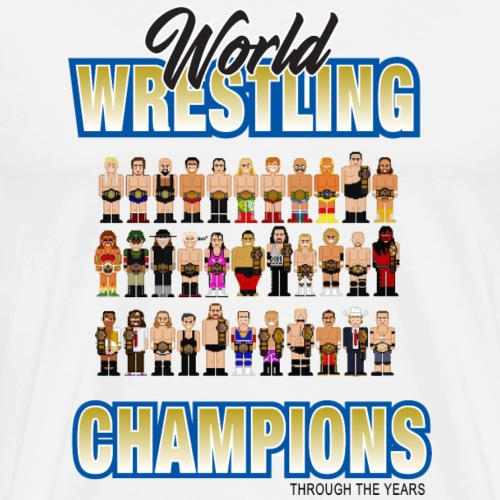 World Wrestling Champions THROUGH THE YEARS - Men's Premium T-Shirt