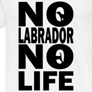 No Labrador No Life - Men's Premium T-Shirt
