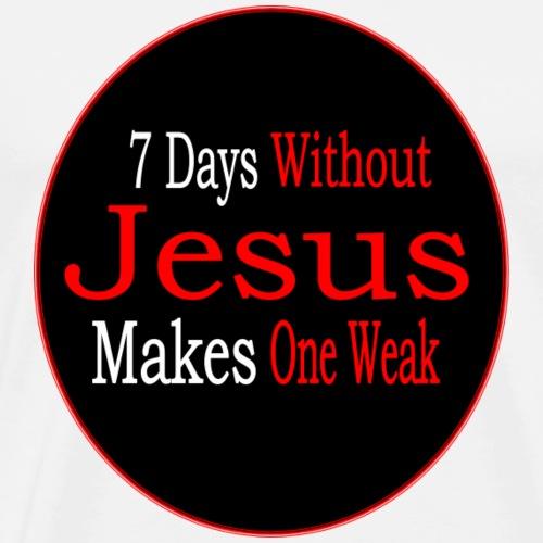 7 day without Jesus - Men's Premium T-Shirt