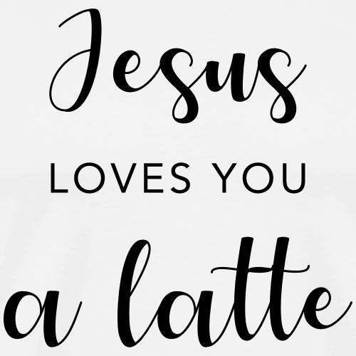 Jesus Loves You A Latte - Men's Premium T-Shirt