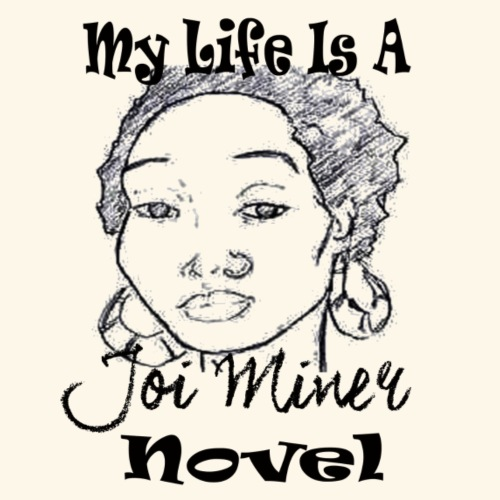 Life Is A Joi Miner Novel - Men's Premium T-Shirt