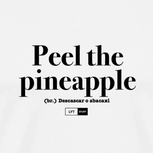 LYT Peel the Pineapple - Black - Men's Premium T-Shirt