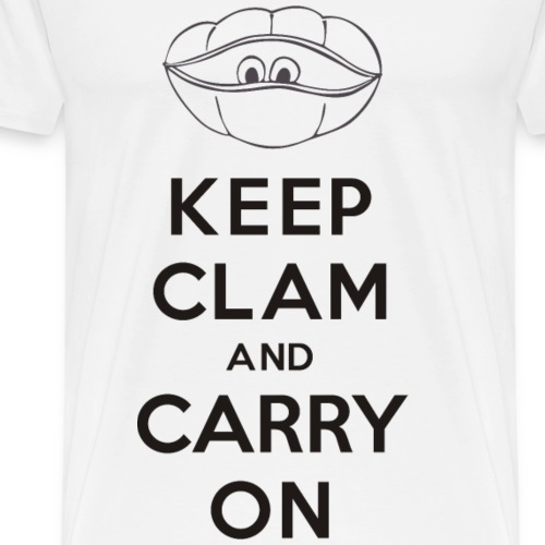 Keep clam and carry on - Men's Premium T-Shirt