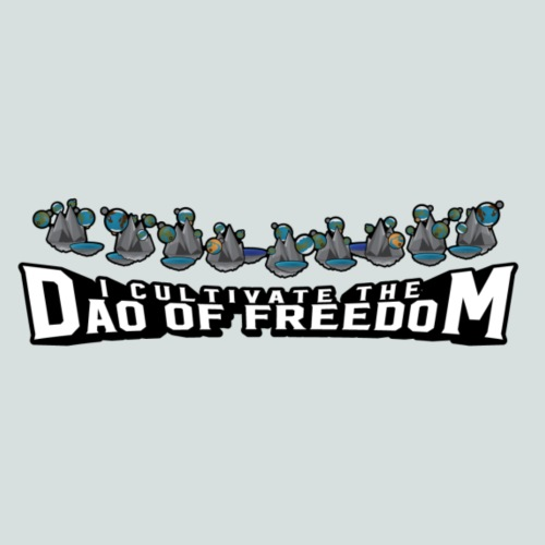 I Cultivate the Dao of Freedom - Men's Premium T-Shirt