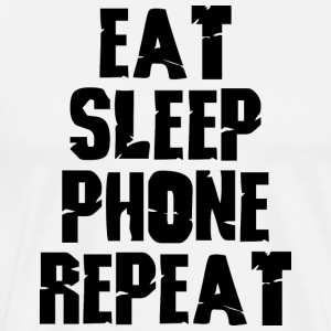 Eat Sleep Phone Repeat - Men's Premium T-Shirt