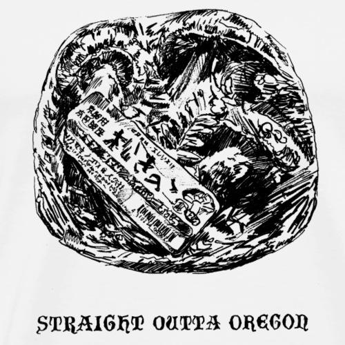STRAIGHT OUTTA OREGON / fungi / Matsutake - Men's Premium T-Shirt