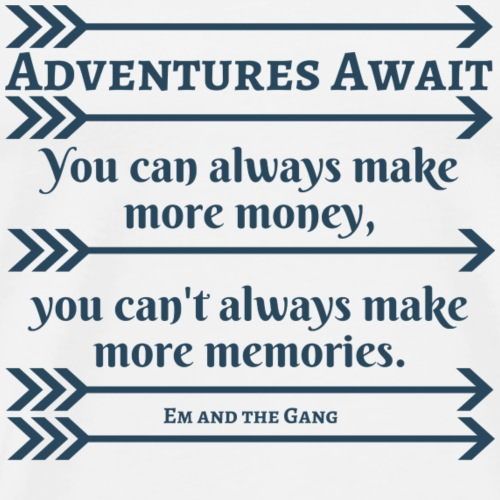 Adventures Await! - Men's Premium T-Shirt
