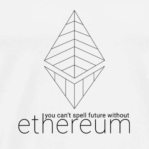 Cant Spell Future Without Ethereum - Men's Premium T-Shirt