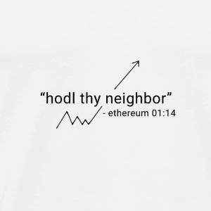 EthereumHodlThyNeighborBlack - Men's Premium T-Shirt