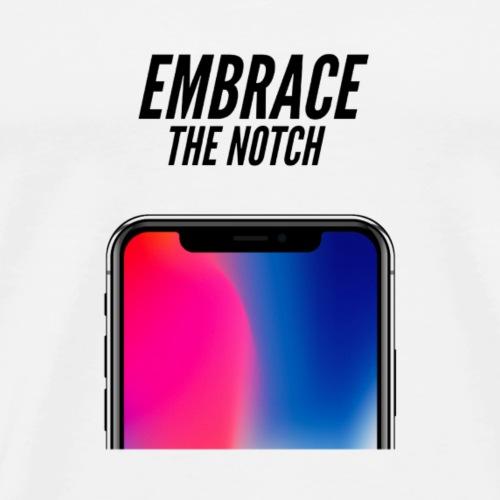 Embrace the Notch - Men's Premium T-Shirt