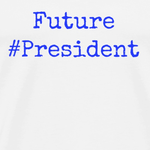 Future President - Men's Premium T-Shirt