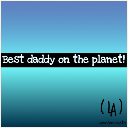 Best daddy on the planet! - Men's Premium T-Shirt