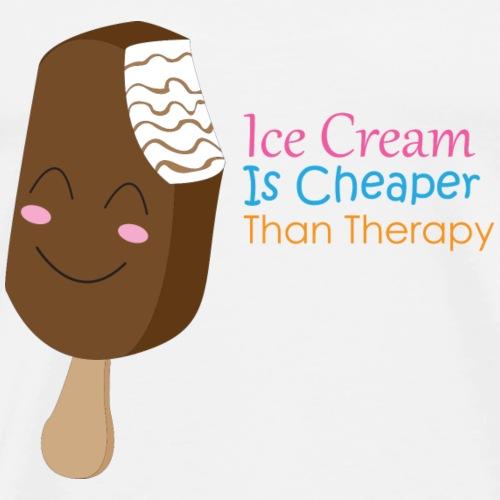 Ice Cream Is Cheaper Than Therapy - Men's Premium T-Shirt