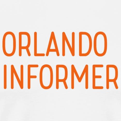 Orlando Informer Text - Men's Premium T-Shirt