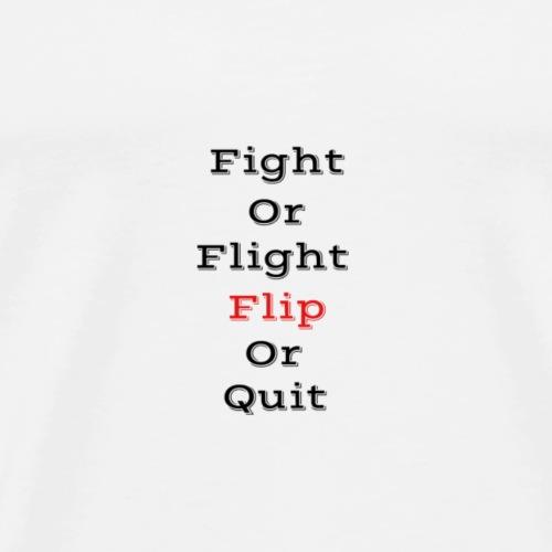 Fight Or Flight Hoodie - Men's Premium T-Shirt