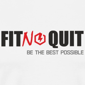 Fitnoquit be the best possible to achieve success - Men's Premium T-Shirt