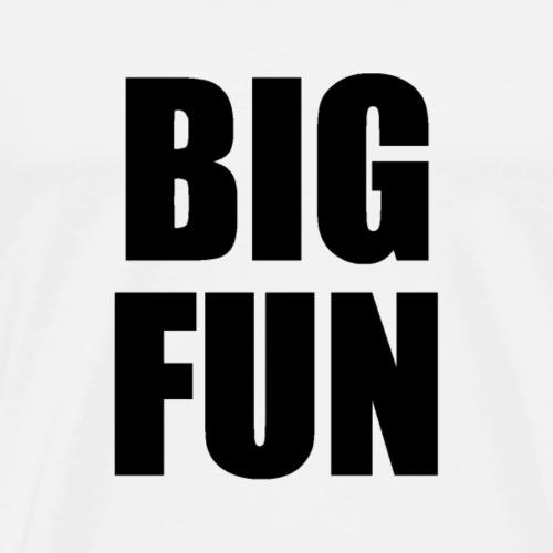 Big Fun - Men's Premium T-Shirt