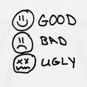 GOOD,BAD,UGLY - Men's Premium T-Shirt