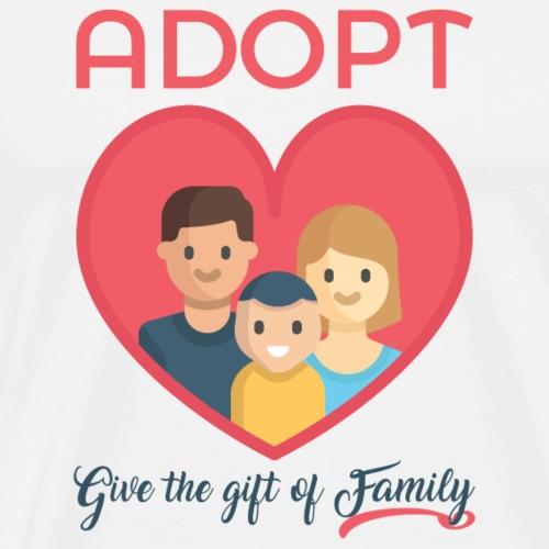 Adopt! Give The Gift of Family! Adoption Awareness - Men's Premium T-Shirt