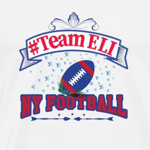#TeamEli NY Football - Men's Premium T-Shirt