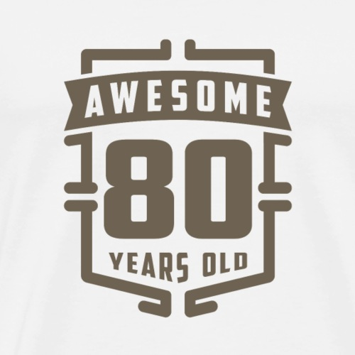 Awesome 80 Years Old - Men's Premium T-Shirt