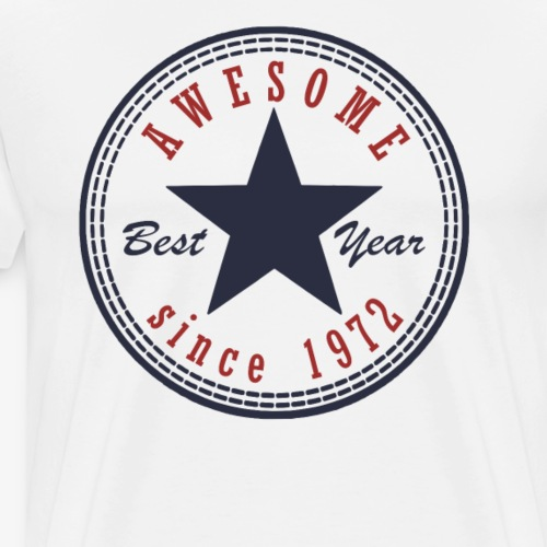 45th Birthday Awesome since T Shirt Made in 1972 - Men's Premium T-Shirt