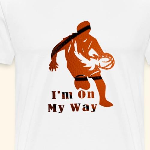 I'm On My Way: My Destiny is Hooping! - Men's Premium T-Shirt