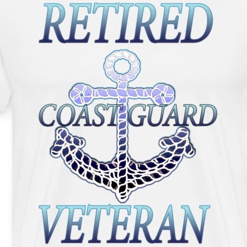 RETIRED COAST GUARD VETERAN RETIREMENT Shirt - Men's Premium T-Shirt