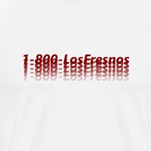 1-800-LosFresnos - Men's Premium T-Shirt