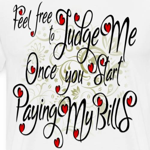 Judge Me - Ladies - black - Men's Premium T-Shirt