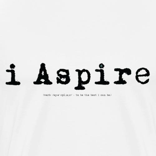 i Aspire (black) - Men's Premium T-Shirt