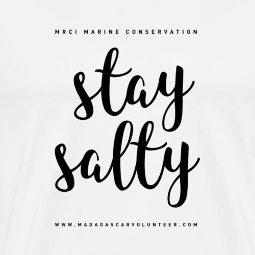 Stay Salty - Men's Premium T-Shirt