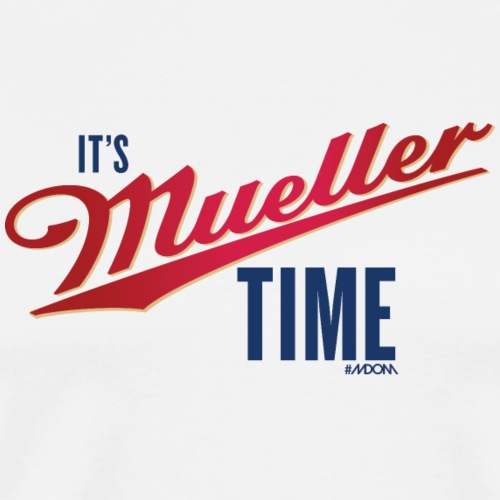 It's MUELLER Time! - Men's Premium T-Shirt