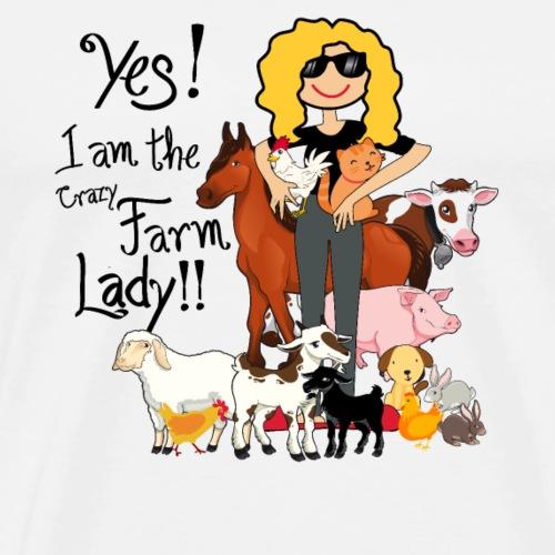 Yes I Am The Crazy Farm Lady - Men's Premium T-Shirt