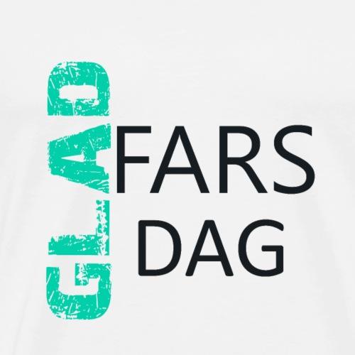 GLAD FARS DAG - Men's Premium T-Shirt