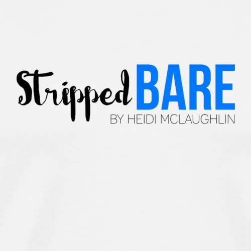 Stripped Bare - Men's Premium T-Shirt